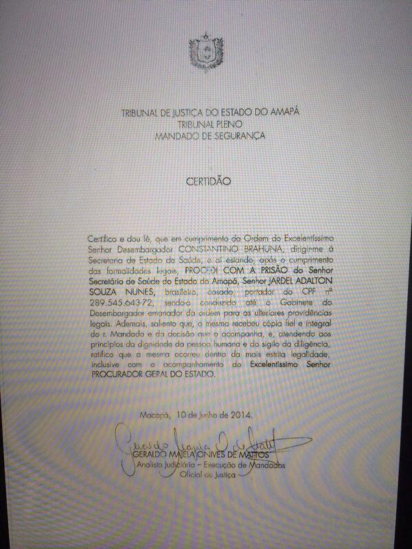 Certidão assinada pelo oficial da Justiça que cumpriu a ordem de prisão