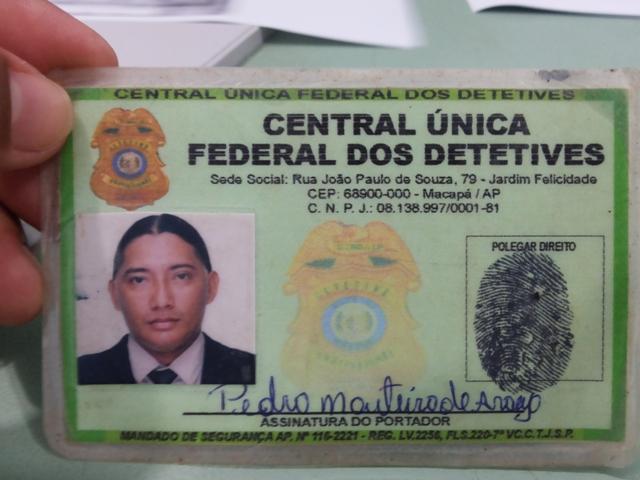 Carteira de detetive usada por um dos membros da quadrilha
