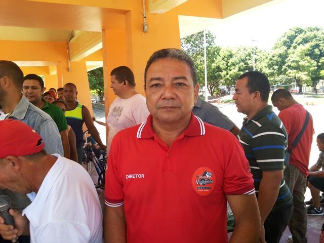 Presidente do Sindicato dos Vigilantes, Roberto Farias: empresas não têm certidões negativas para receber