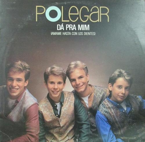 """LP do Polegar com a famosa canção dos anos 1990 """"Dá Pra Mim"""""""