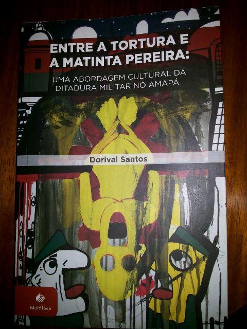 Capa do livro Entre a Tortura e a Matinta Pereira