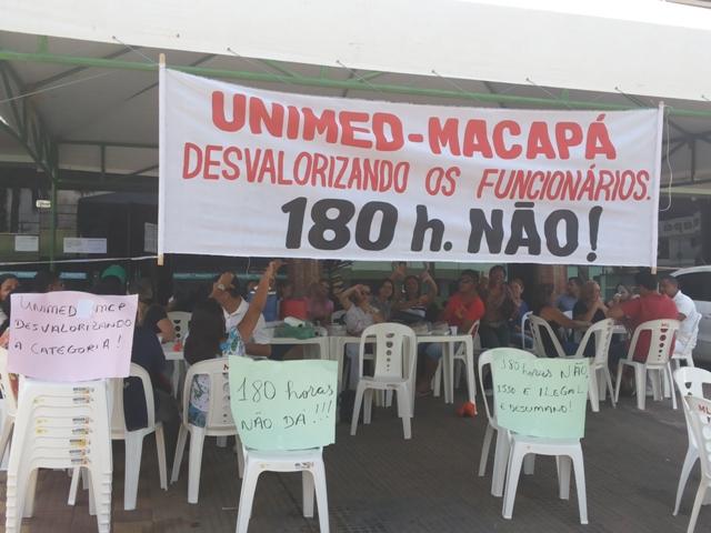 """Carga horária: Funcionários da Unimed Macapá não aceitam """"trabalhar como escravos"""""""
