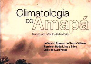 Livro revela que o Amapá já teve seca de 3 anos
